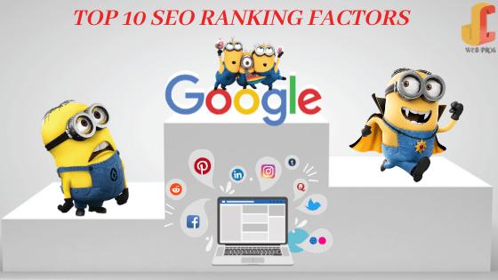 Top 10 SEO Ranking Factors To Rank #1 in 2020