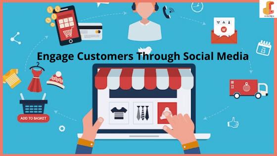 Engage Customers Through Social Media