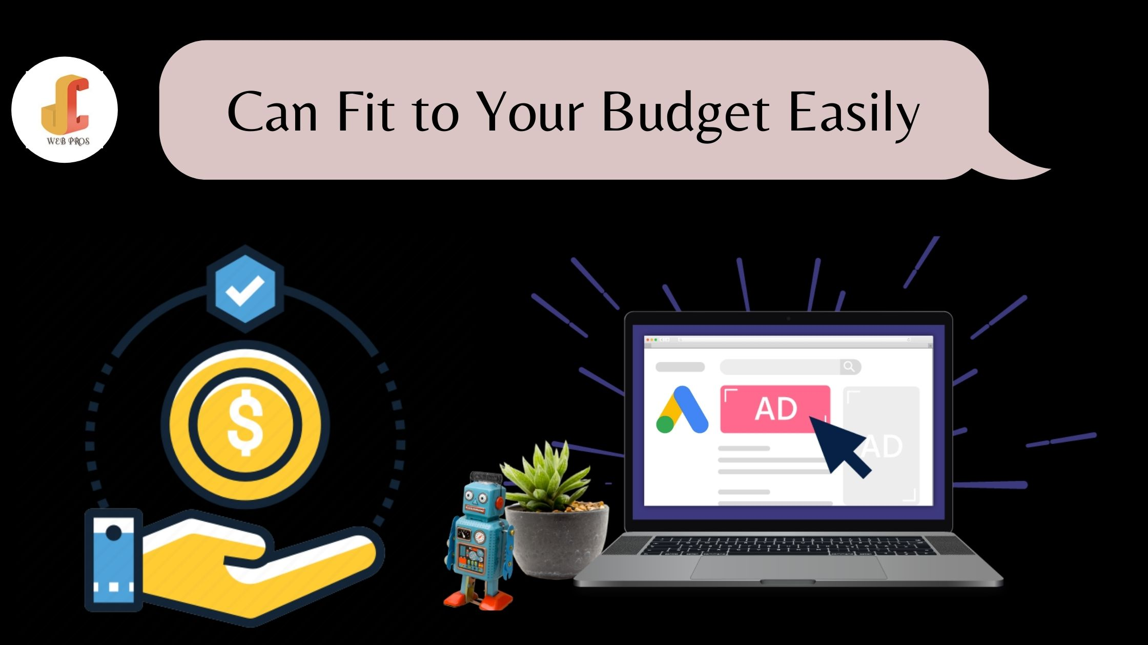 Can Fit to Your Budget Easily