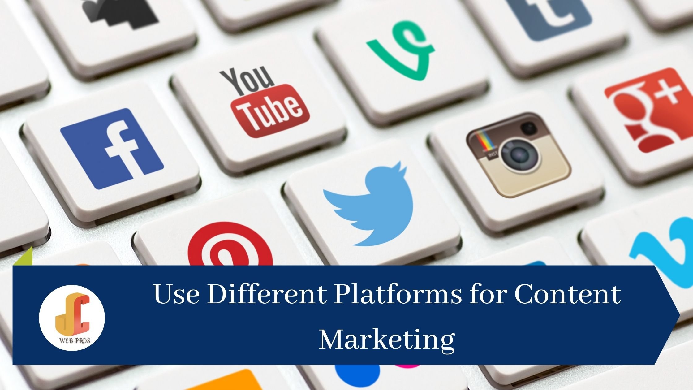 Use Different Platforms for Content Marketing