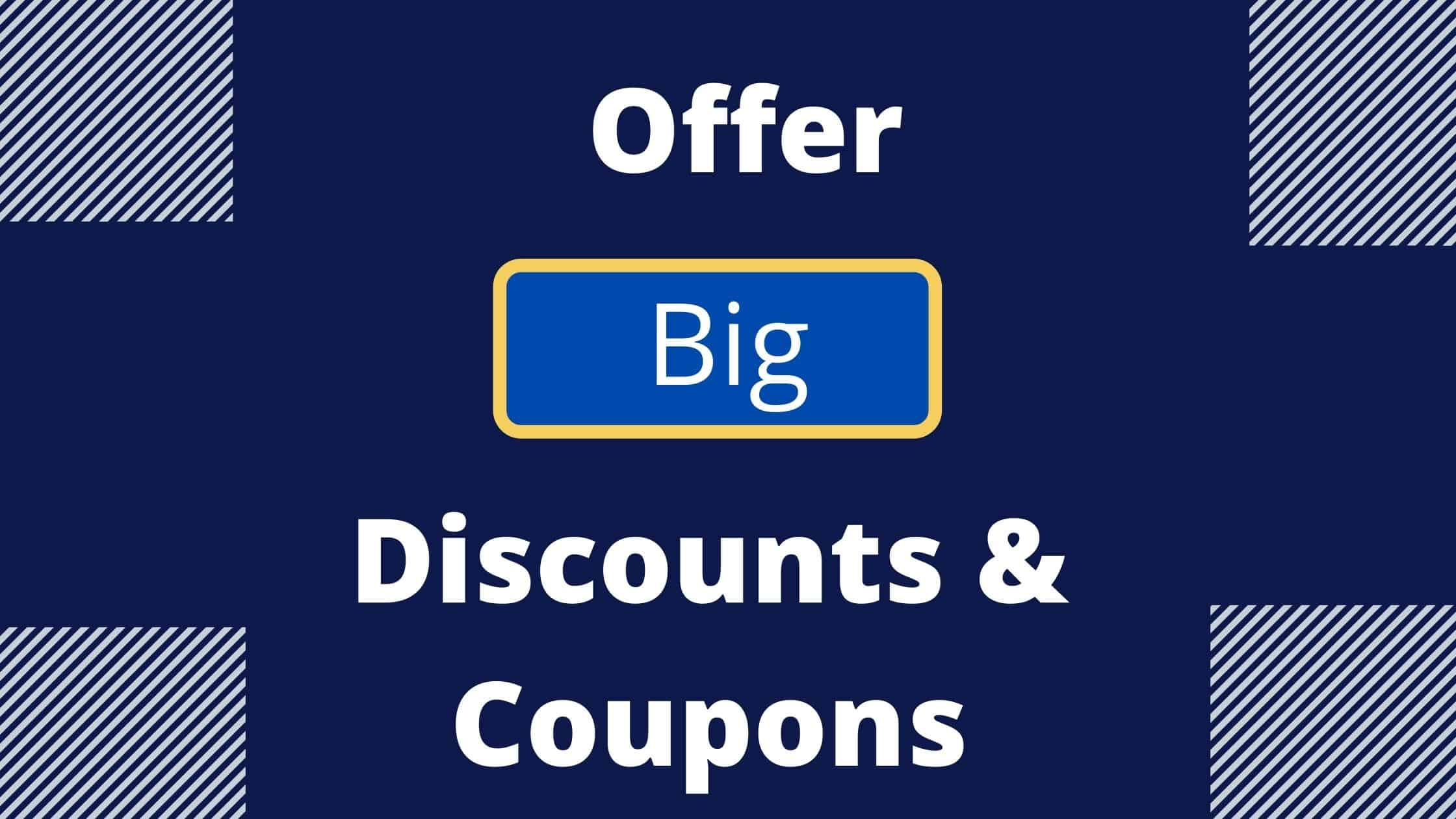 Offer Big Discounts & Coupons