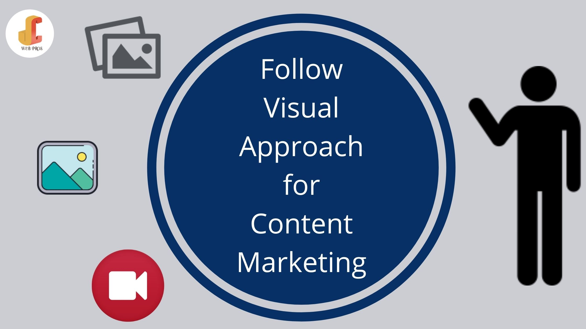 Follow Visual Approach for Content Marketing