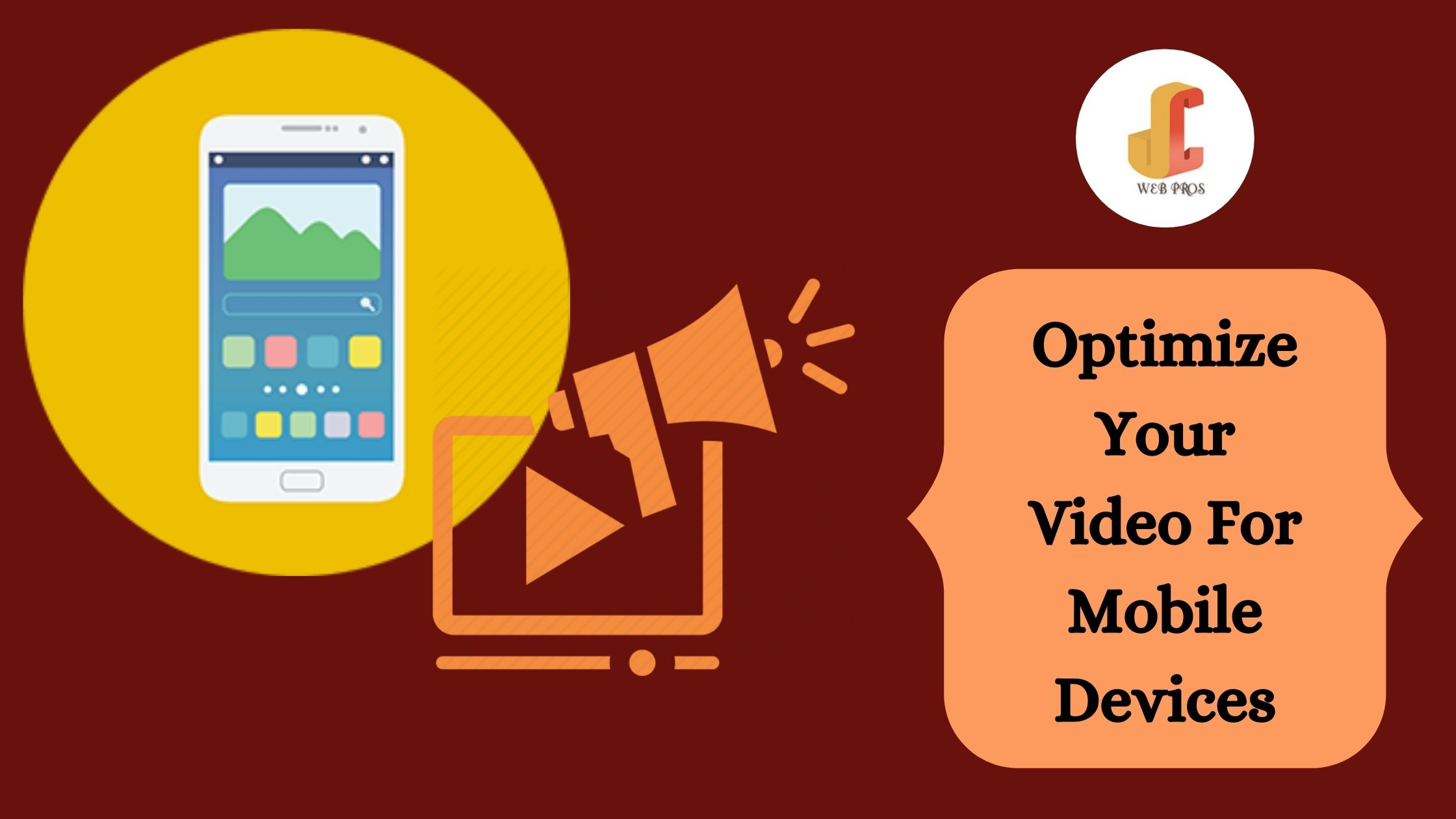 Optimize Your Video For Mobile Devices